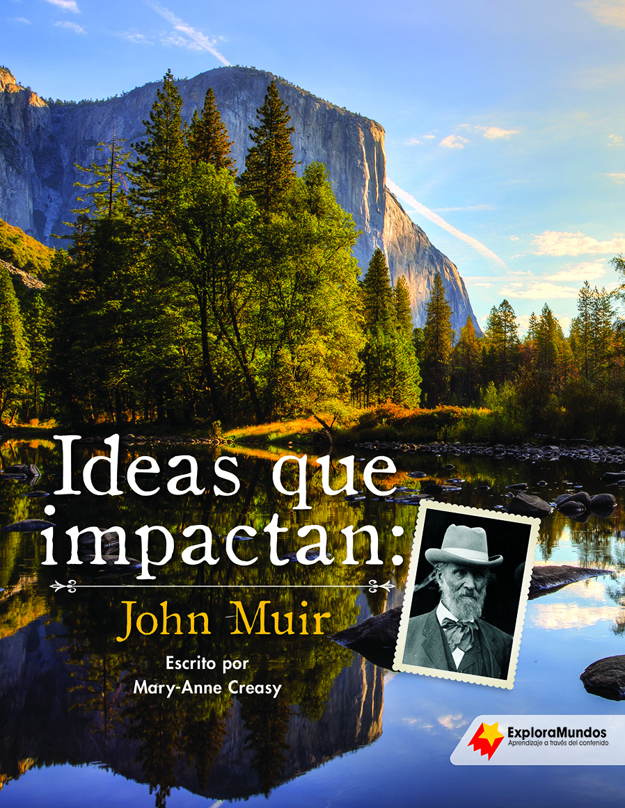 Powerful Ideas: John Muir